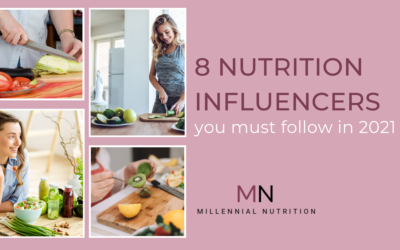 The 8 Nutrition Influencers You Should Be Following in 2021