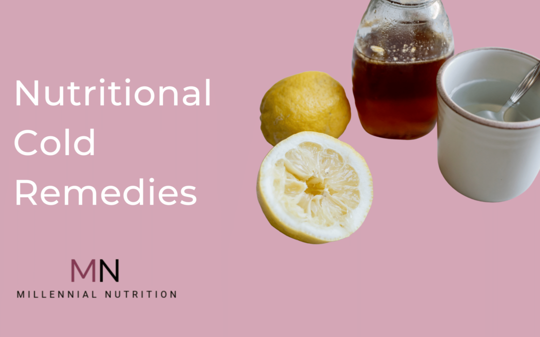 Nutritional Cold Remedies